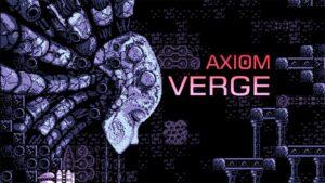 lancio di NX rumor Axiom Verge eShop del Wii U