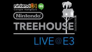 Nintendo Treehouse Live@E3